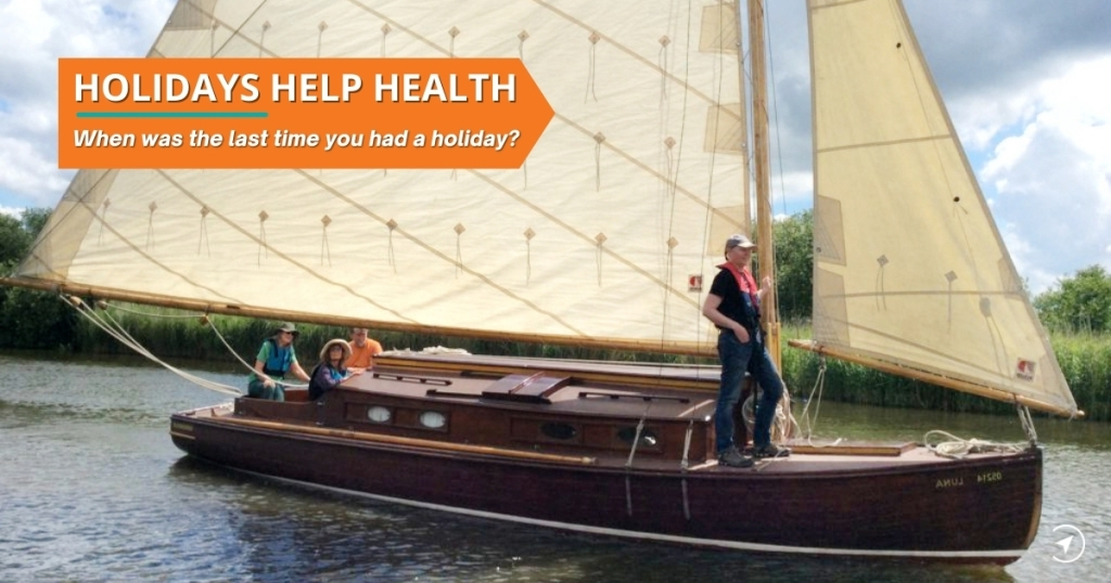 Holidays help health - when was the last time you had a holiday?